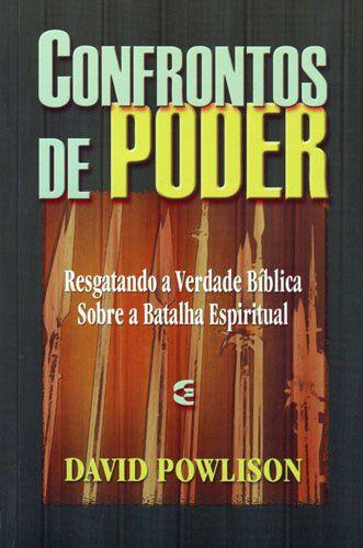 Confrontos de poder / David Powlison