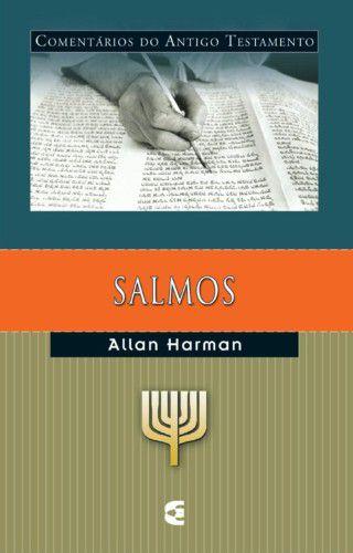 Salmos: Comentários do Antigo Testamento / Allan Harman