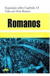 Romanos - Vol. 13: Vida em dois reinos / D. M. Lloyd-Jones (CAPA DURA)