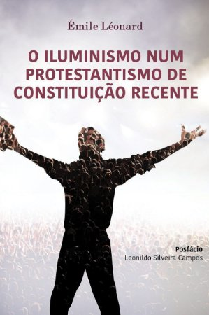 O Iluminismo num protestantismo de constituição recente