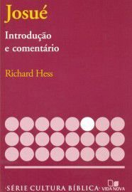 Série Cultura Bíblica: Josué, introdução e comentário / Richard Hess