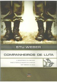 Companheiros de luta / Stu Weber