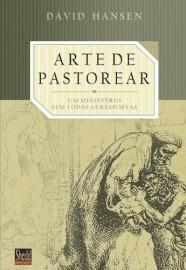 A Arte de Pastorear / David Hansen