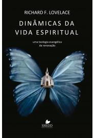 Dinâmicas da vida espiritual / Richard F. Lovelace