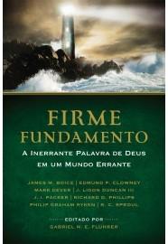 Firme fundamento / Jaime M. Boice e outros