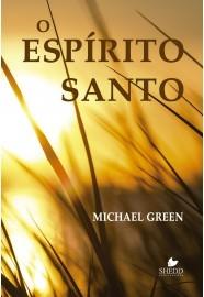 O Espírito Santo / Michael Green