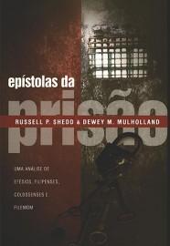 Epístolas da Prisão / Russell Shedd e Dewey M. Mulholland