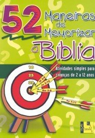 52 Maneiras de memorizar a Bíblia / Nancy S. Williamson