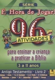 É Hora de Jogar - Vol. 2 - Antigo Testamento - 96 Atividades / TnT Ministries