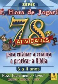 É Hora de Jogar - Vol. 1 - Novo Testamento - 78 Atividades / TnT Ministries