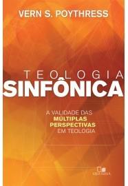 Teologia Sinfônica / Vern S. Poythress