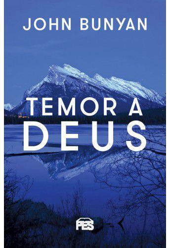 Temor a Deus / John Bunyan