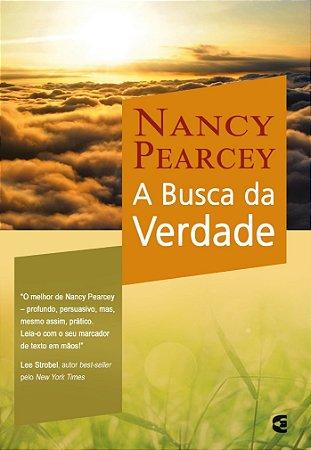 A Busca da Verdade / Nancy Pearcey
