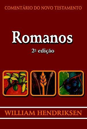 Comentário do Novo Testamento: Romanos / William Hendriksen