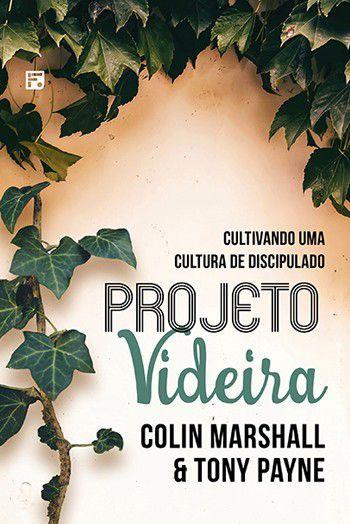 Projeto videira: Cultivando uma cultura de discipulado