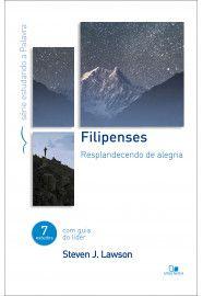 Filipenses - Série estudando a Palavra / Steven J. Lawson