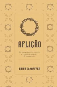 Aflição / Edith Schaeffer