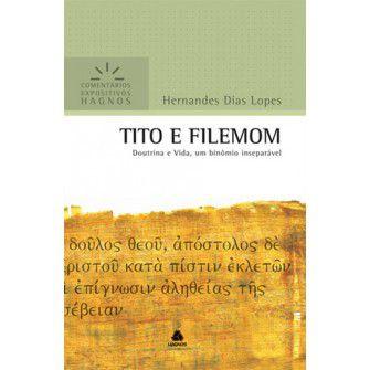 Tito E Filemom Comentarios Expositivos / Hernandes Lopes
