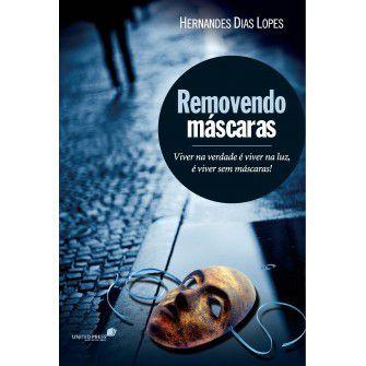 Removendo Mascaras / Hernandes Lopes