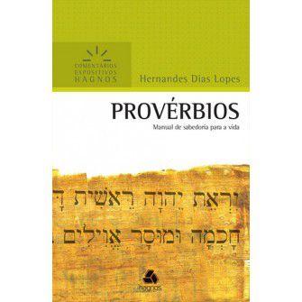 Proverbios Comentarios Expositivos / Hernandes Lopes