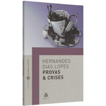 Provas & Crises / Hernandes Lopes