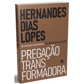 Pregacao Transformadora / Hernandes Lopes