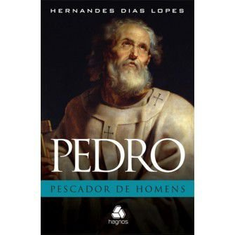Pedro Pescador De Homens / Hernandes Lopes