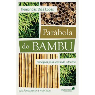 Parabola Do Bambu / Hernandes Lopes