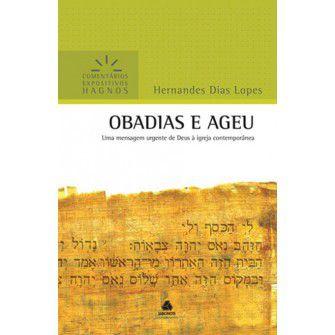 Obadias E Ageu Comentarios Expositivos / Hernandes Lopes