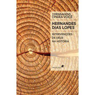 Intervenções De Deus Na Historia / Hernandes Lopes