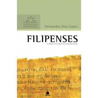 Filipenses - Comentários Expositivos / Hernandes D. Lopes
