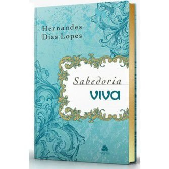 Devocional sabedoria Viva - Capa luxo / Hernandes Lopes
