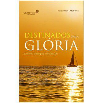 Destinados para a glória / Hernandes Lopes