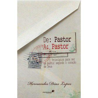 De pastor a pastor / Hernandes Lopes