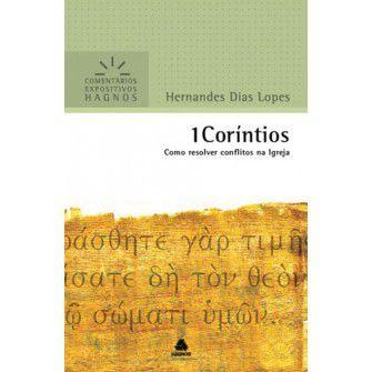 1 Corintios - Comentários Expositivos / Hernandes D. Lopes