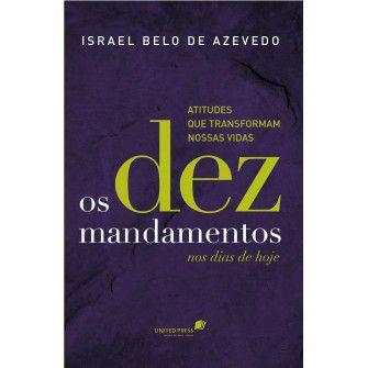 Dez Mandamentos Nos Dias De Hoje, Os / Israel Belo De Azevedo
