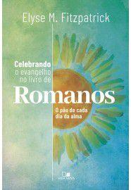 Celebrando o evangelho no livro de Romanos / E. Fitzpatrick