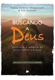 Buscando a Deus / Nancy Demoss