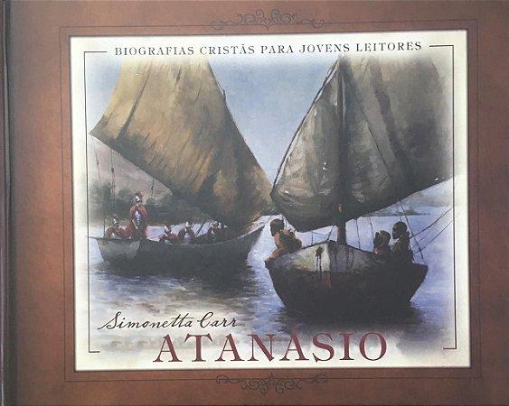 Atanásio: Biografias Cristãs para Jovens Leitores
