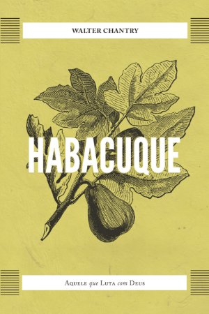 Habacuque / Walter Chantry
