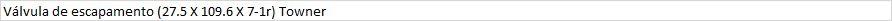 Válvula de escape (27.5 X 109.6 X 7-1r) Towner