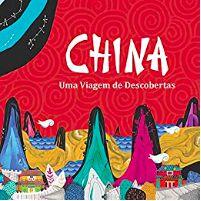 CHINA, uma vigem de descobertas