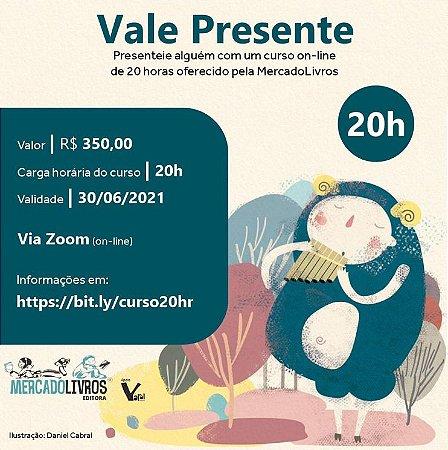 Vale presente - Curso on line de 20h