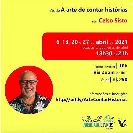 A ARTE DE CONTAR HISTÓRIAS com Celso Sisto