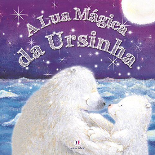A Lua Mágica da Ursinha