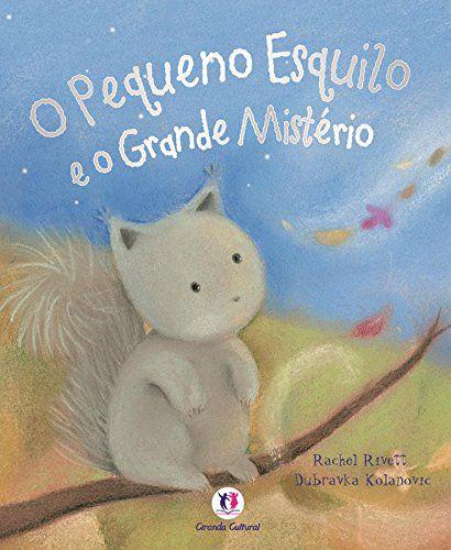 O Pequeno Esquilo e o Grande Mistério