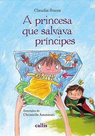A Princesa que Salvava Príncipes