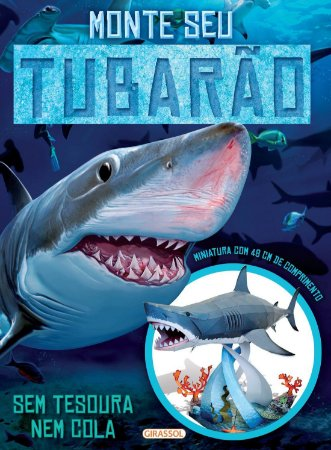 Monte Seu Tubarão - Sem Tesoura e Cola