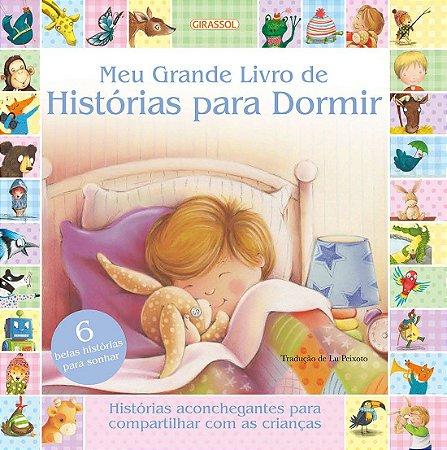 Meu Grande Livro de Histórias Para Dormir