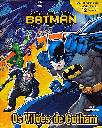 Batman – Os Vilões de Gotham - Livro com Cenário e Miniaturas